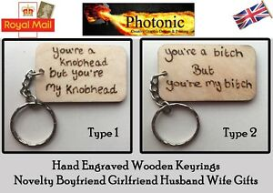 Hand-Engraved-Wooden-Your-a-Knobhead-Bitch-Keyring-Boyfriend-Girlfriend-Gift