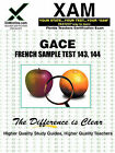 Gace French Sample Test 143, 144 Teacher Certification Test Prep Study Guide by Sharon Wynne (Paperback / softback, 2006)
