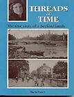 Threads of Time: The True Story of a Bedford Family by Shela Porter (Paperback, 1999)