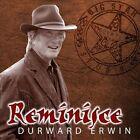 Reminisce by Durward Erwin (CD, Jan-2013, CD Baby (distributor))