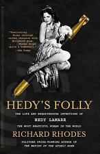 Hedy's Folly : The Life and Breakthrough Inventions of Hedy Lamarr, the Most Beautiful Woman in the World by Richard Rhodes (2012, Paperback)