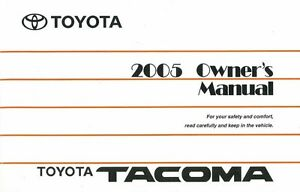 2008 Toyota Tacoma Owners Manual User Guide Reference Operator Book Fuses Fluids