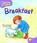 Oxford Reading Tree: Level 1+: Snapdragons: Breakfast by Monica Hughes (Paperback, 2004)