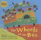 The Wheels on the Bus by Perfection Learning (Hardback, 2014)