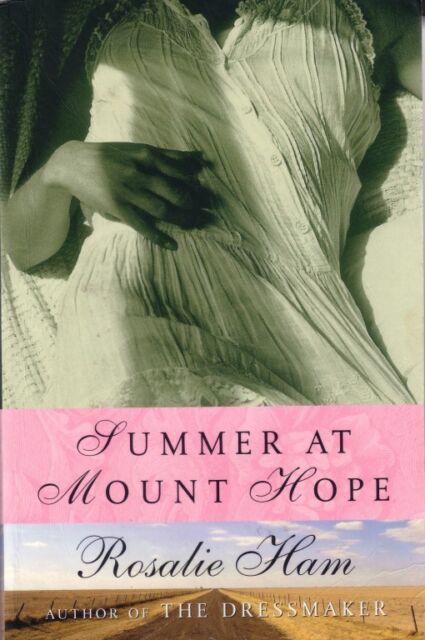SUMMER AT MOUNT HOPE - ROSALIE HAM (THE DRESSMAKER EXCELLENT USED FAST FREE POST