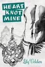 Heart Knot Mine by Lily Velden (Paperback / softback, 2014)
