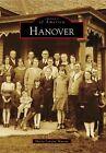 Hanover by Marty Lenzini Murray (Paperback / softback, 2011)