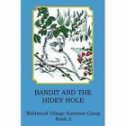 Bandit and the Hidey Hole by Joann Ellen Sisco (Paperback / softback, 2014)