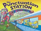 The Punctuation Station by Brian P Cleary (Hardback, 2010)