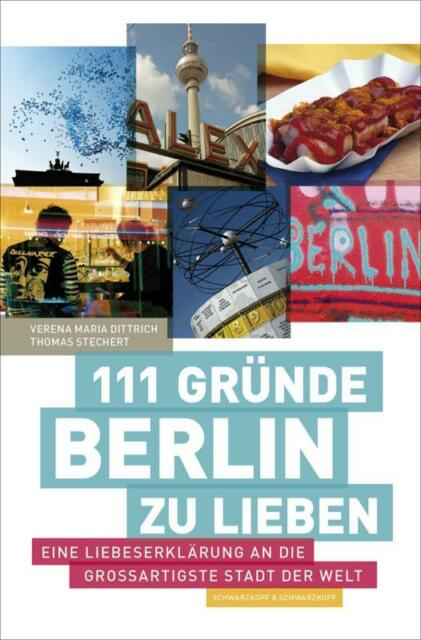 111 Gründe, Berlin zu lieben | Buch | gebraucht