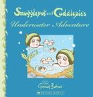 Snugglepot and Cuddlepie's Underwater Adventure by May Gibbs (Paperback, 2015)