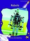 Robots: Fluency: Level 3 by Jack Gabolinscy (Paperback, 2004)