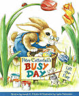 Peter Cottontail's Busy Day by Joseph R. Ritchie (Big book, 2004)