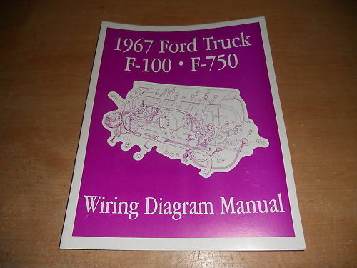 1967 FORD F100 F250 F350 F-100 WIRING DIAGRAMS MANUAL