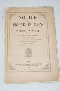 NOTICE ARCHEVEQUES DE SENS ET D'AUXERRE-ABBE CORNAT MELLON JOLLY 1855 - France - NOTICE ARCHEVEQUES DE SENS ET D'AUXERRE-ABBE CORNAT MELLON JOLLY 1855 - France