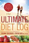 The Ultimate Diet Log: A Unique Food and Exercise Diary That Fits Any Weight-Loss Plan by Suzanne Schlosberg, Cynthia Sass (Paperback, 2009)