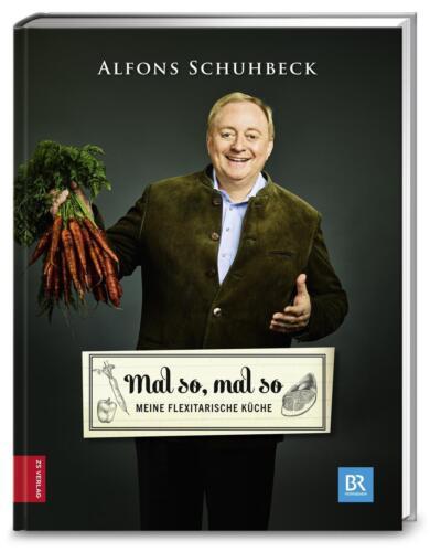 1 von 1 - Mal so, mal so - Meine flexitarische Küche Alfons Schuhbeck NEU