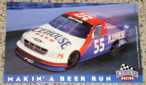 """1999 ICEHOUSE RACING 8x5"""" CARD Ford F150 """"MAKIN' A BEER RUN"""" Plank Road Brewery"""