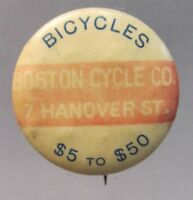 c.1896 BOSTON CYCLE CO. BICYCLES $5 TO $50 ad celluloid pinback button cycling