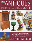 Antiques Price Guide: The Best All-colour, All-New Guide to Over 8,000 Antiques: 2004 by Judith H. Miller (Hardback, 2003)
