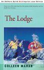 The Lodge by Colleen Mahan (Paperback / softback, 2001)
