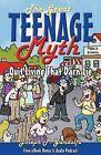 The Great Teenage Myth: Stop Living That Darn Lie! by Joseph Gandolfo (Paperback / softback, 2009)