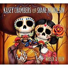 KASEY CHAMBERS & SHANE NICHOLSON WRECK & RUIN CD NEW