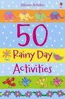 50 Rainy Day Activities by Fiona Watt (Paperback, 2014)