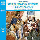 Stories from Shakespeare: The Plantagenets by David Timson (CD-Audio, 2008)