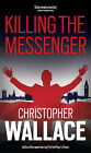 Killing the Messenger by Christopher Wallace (Paperback, 2011)