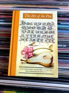 The Art of the Pen: Calligraphy from the Court..Lee Hendrix,Vignau-Wilberg