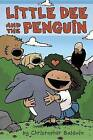 Little Dee and the Penguin by Head of the School of Biomedical Sciences Christopher Baldwin (Hardback, 2017)