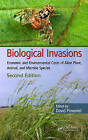 Biological Invasions: Economic and Environmental Costs of Alien Plant, Animal, and Microbe Species by Taylor & Francis Inc (Hardback, 2011)