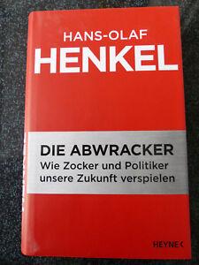 Die Abwracker von Hans-Olaf Henkel (2009, Gebunden) - Duisburg, Deutschland - Die Abwracker von Hans-Olaf Henkel (2009, Gebunden) - Duisburg, Deutschland