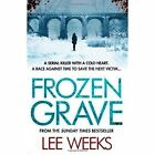 Frozen Grave by Lee Weeks (Paperback, 2014)