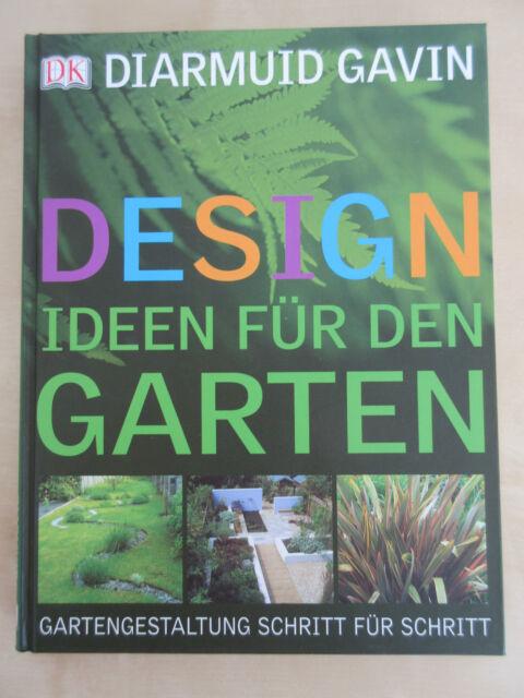 "Buch ""Designideen für den Garten - Gartengestaltung Schritt für Schritt"" Gavin"