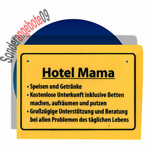 lustiges schild hotel mama schilder spr che lustiger spruch lustige ebay. Black Bedroom Furniture Sets. Home Design Ideas