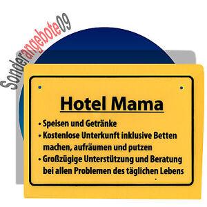 Lustiges Schild Hotel Mama Schilder Spruche Lustiger Spruch