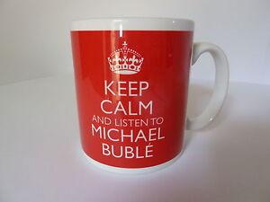 Keep-Calm-and-Listen-To-Michael-Buble-Mug-Carry-On-Retro-Gift-Present-Cup-Mug
