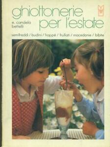 GHIOTTONERIE-PER-L-039-ESTATE-CANDELA-BETTELLI-E-IL-CASTELLO-1983