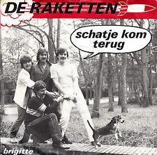 """DE RAKETTEN - schatje kom terug (Baby com Back=Equals) ★ 7"""" Vinyl Single"""