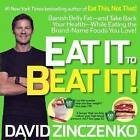 Eat It to Beat It!: Banish Belly Fat & Take Back Your Health While Eating the Brand Name Foods You Love! by David Zinczenko (Hardback, 2013)