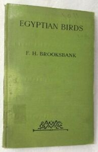 1925-Egyptian-Birds-London-Edition-By-F-H-Brooksbank-illustrated-Book