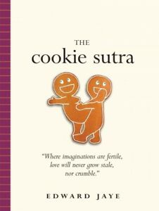 Cookie-Sutra-Paperback-by-Jaye-Edward-Like-New-Used-Free-shipping-in-the-US