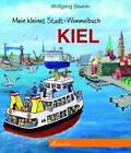 Mein kleines Stadt-Wimmelbuch Kiel (2017, Gebundene Ausgabe)