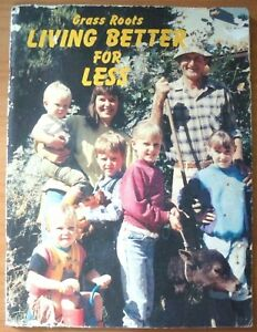 Living-Better-For-Less-Grass-Roots-Magazine-Publication-Ed-by-Megg-Miller