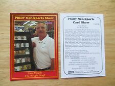2006 PHILLY NON-SPORTS CARD SHOW PROMO # 40 TOM WRIGHT, THE WRIGHT STUFF