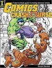 Comics Crash Course by Vincent Giarrano (2004, Paperback)