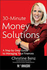 Morningstar's 30-Minute Money Solutions: A Step-by-Step Guide to Managing Your Finances by Christine Benz (Paperback, 2011)