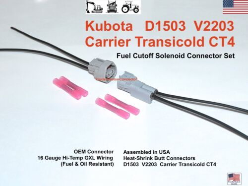 Kubota Carrier TRANSICOLD CT4 Fuel Shut Off Solenoid Connector Plug Pigtail SET
